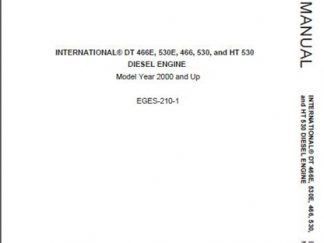 International DT466 530 466E 530E Diesel Engine Service Manual