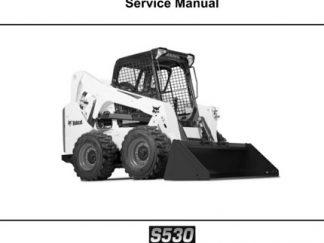 Bobcat S530 Skid - Steer Loader Service Repair Workshop Manual
