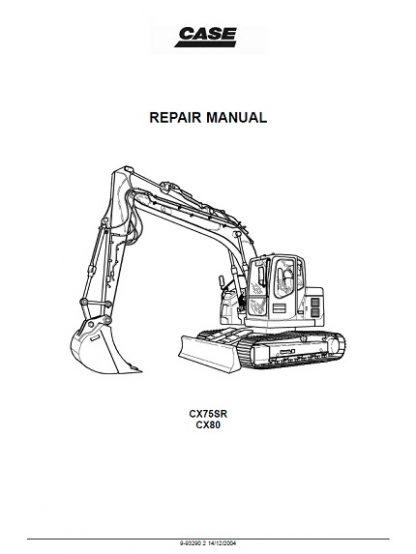 Case CX75SR-CX80 Crawler Excavators Service Repair Workshop Manual