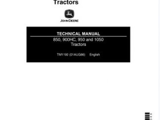 John Deere Tractors 850, 900HC, 950, 1050 Technical Manual